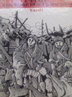 C'était La Guerre Des Tranchées TARDI Casterman 1993 - Tardi