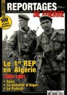 LE 1er REP EN ALGERIE 1955 1961 PARACHUTISTE LEGION ETRANGERE PARA TAP BATAILLE ALGER PUTSCH - Magazines & Papers