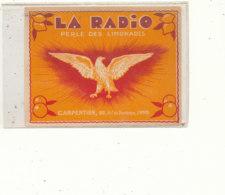 AN 703 / ETIQUETTE    LA RADIO PERLE DES LIMONADES CARPENTIER   LOMME - Labels
