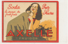 AN 707 / ETIQUETTE     SODA PUR SUCRE   AXELLE FRUIDOR - Labels