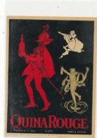 AN 708 / ETIQUETTE     QUINA ROUGE N° 645 - Labels