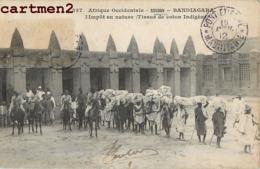BANDIAGARA L'IMPOT EN NATURE (TISSUS DE COTON INDIGENE)  SOUDAN AFRIQUE OCCIDENTALE - Sudan