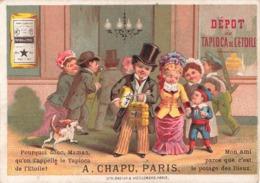 Chromo Tapioca De L' Etoile Magasin Depot A. Chapu Paris 5 Rue De La Tacherie 8 Rue Saint Martin - Chromos
