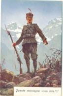 Alpini Queste Montagne Sono Mie - Militari