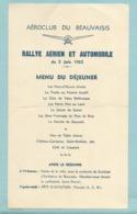Menu Aéroclub De Beauvais Rallye Aérien Et Automobile 5 Juin 1932 - Fête D' Aviation Terrain A C B Dos Vierge - Menu