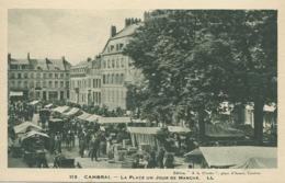 59)    CAMBRAI  -  Un   Jour  De Marché - Cambrai