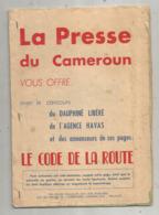 La Presse Du CAMEROUN Vous Offre LE CODE DE LA ROUTE , 32 Pages , Publicités , Frais Fr 2.75 E - Publicités