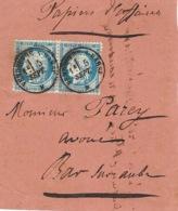 """1871- Grand Fragment ( Front ) D'env. """" Papiers D'affaires Affr. Paire N° 37 Oblit. Cad T 16 De Vendeuvre-s-Barse (Aube - Storia Postale"""