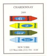 Etiket Etiquette Sticker Zelfklever - Vin - Wijn - Chardonnay 2009 - Café Un Deux Trois - New York - Etiquettes