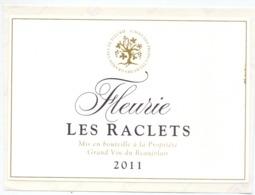 Etiket Etiquette Sticker Zelfklever - Vin - Wijn - Fleurie - Les Raclets 2011 - Etiquettes