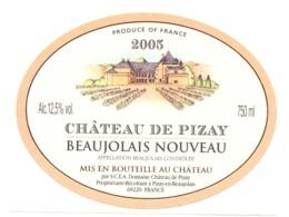 Etiket Etiquette Sticker Zelfklever - Vin - Wijn - Beaujolais Nouveau - Chateau De Pizay 2005 - Beaujolais