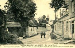 SAINT VALERY EN CAUX  =  La Rue D'Ectot    1092 - Saint Valery En Caux