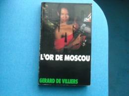 LIVRE    SAS -numéro 114 - - L'OR DE MOSCOU  - Gérard De Villiers - Gerard De Villiers