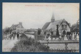 LE MANOIR SUR SEINE - L' Eglise Et La Route - Le Manoir