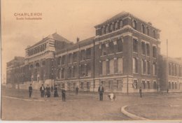 CHARLEROI / ECOLE INDUSTRIELLE  1912 - Charleroi