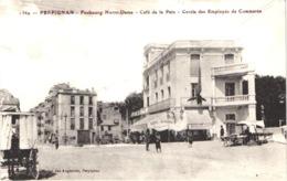 FR66 PERPIGNAN - Brun 1369 - Faubourg Notre Dame - Café De La Paix - Cercle - Animée - Belle - Perpignan