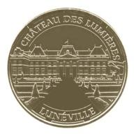 Monnaie De Paris , 2014 , Lunéville , Château Des Lumières , Façade Et Jardins à La Française - Monnaie De Paris