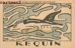ILLUSTRATEUR LOUIS CHAMBRELENT REQUIN SHARK PAPIER D'ARMENIE PUBLICITE ENFANTINE A COLORIE - Autres Illustrateurs