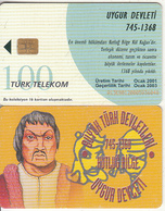 TURKEY(chip) - Uygur State 745 - 1368 Ad Founder Hutlug Bilge, Turk Telecom Telecard 100 Units, Chip Sie35, 01/01, Used - Turquie