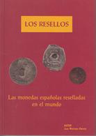 España Catálogo Los Resellos  Monedas Españolas Reselladas En El Mundo - Zonder Classificatie