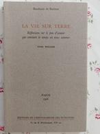 La Vie Sur Terre Baudouin De Bodinat 1996 Tome 1 - Poésie