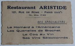 Restaurant Aristide 121 Rue De Rome Paris XVII Téléphone Wagram 17-83 Anciene Carte De Visite Publicitaire - Cartes De Visite