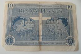 Billet 10 Vaillants Années 40/50 Scouts Couer Vaillant Bd Vintage Abreysse - Specimen