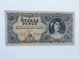 UNGHERIA 500 PENGO 1945 - Hongrie