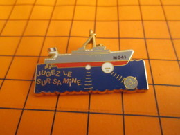 1019 Pin's Pins / Beau Et Rare / Thème ARTHUS BERTRAND / DRAGUEUR DE MINE DCN - Arthus Bertrand