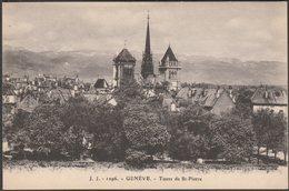 Tours De St-Pierre, Genève, C.1910 - Jullien Frères CPA JJ1296 - GE Geneva