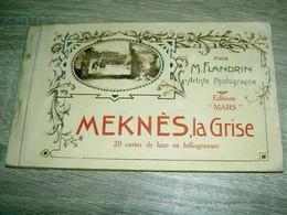 Meknès La Grise  Carnet 20 Cartes Postales Photographies Flandrin Maroc Vers 1920  Edition Mars - Meknes