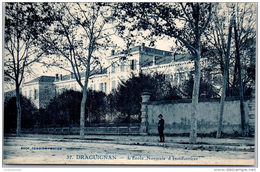 83 DRAGUIGNAN -- L'école Normale D'institutrices - Draguignan
