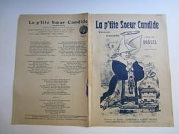 Partition Musicale  La P'tite Soeur Candide Crée Par DORGEL Au Concert Parisien  Paroles De R. Lermenier A. Delrue - Partitions Musicales Anciennes