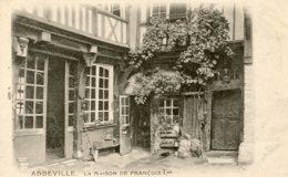 B61792 Cpa Abbeville - La Maison De François 1er - Sin Clasificación