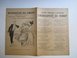 Partition Musicale  Interrogatoire Des HUMBERT Chanté Dans Les Salons Du NOBLE FAUBOURG Par Léon De Saint Hayard - Partitions Musicales Anciennes