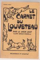 Scoutisme  Le Carnet Du Louveteau - Scoutisme