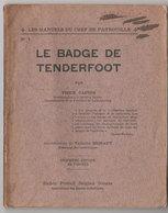 Scoutisme  Le Badge De Tenderfoot  1927 - Scoutisme