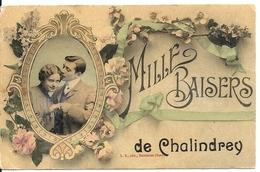 MILLE BAISERS DE... - Chalindrey