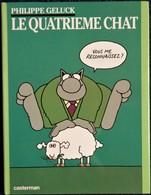 Philippe Geluck - Le Quatrième CHAT - Casterman - ( EO 1991 - Avec Jaquette ) . - Geluck