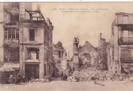 51  REIMS. GUERRE 14-18 .CPA. PLACE DES MARCHES. RUE DE TAMBOUR APRES BOMBARDEMENT - War 1914-18