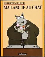 Philippe Geluck - Ma Langue Au  CHAT - Casterman - ( EO 1995 - Avec Jaquette ) . - Geluck