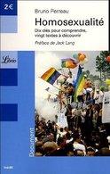 Homosexualité. Dix Clés Pour Comprendre Vingt Textes à Découvrir De Bruno Perreau (2005) - Ciencia