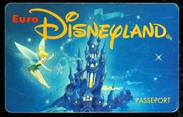 EURO DISNEYLAND Fée Clochette (Peter Pan) Validité 1 Jour - 1992 - Disney