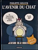 Philippe Geluck - L' Avenir Du CHAT - Casterman - (  1999 ) . - Geluck