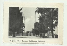 S.GAVINO MONREALE - INGRESSO STABILIMENTO ITALPIOMBO   VIAGGIATA FG - Altre Città