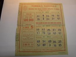 ROMA   -- TOMBOLA  NAZIONALE --  ERIGENDA  CASA DELLE BAMBINE DERELITTE DI GUERRA  IN  MELDOLA -FORLI - Biglietti Della Lotteria