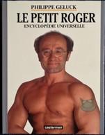 Philippe Geluck - LE PETIT ROGER - Encyclopédie Universelle - Casterman - ( EO 1998 - Avec Jaquette ) . - Geluck