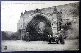 CPA 29 POINTE DE SAINT MATHIEU - Portail De La Chapelle - Animation - FT 5880 - Réf. B 102 - Plougonvelin