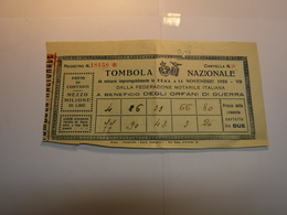 ROMA   -- TOMBOLA  NAZIONALE --   FEDERAZIONE NOTARILE ITALIANA  - A BENEFICIO DEGLI ORFANI DI GUERRA - Biglietti Della Lotteria