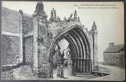 CPA 29 POINTE ST MATHIEU - Ruines Du Portail De La Chapelle Abbaye - FT 5834 - Réf. V 10 - Frankrijk